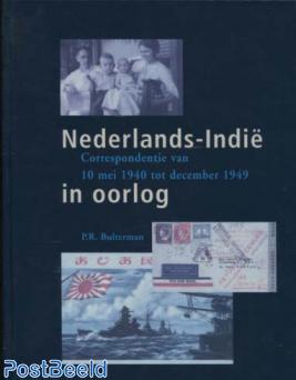 Nederlands Indië in oorlog 1940-1949, P.R. Bulterman